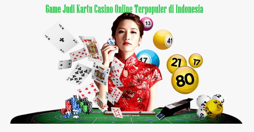 Game Judi Kartu Casino Online Terpopuler di Indonesia